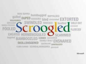 """size_590_Campanha_""""Scroogled""""_da_Microsoft_com_o_objetivo_de_chamar_a_atenção_de_consumidores_a_certas_práticas_abusivas_do_concorrente"""